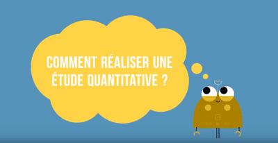 comment faire une étude quantitative